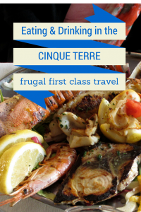 Eating & Drinking in the Cinque Terre