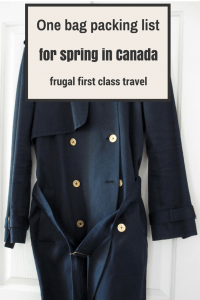 One bag packing list for spring in Canada - frugal first class travel