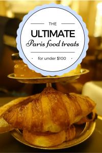 Four Paris budget food treats for under $100